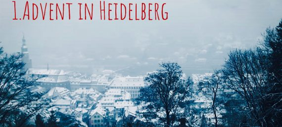 1.Advent in Heidelberg